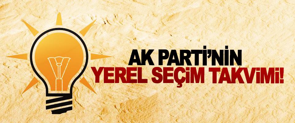 Ak Parti'nin yerel seçim takvimi!