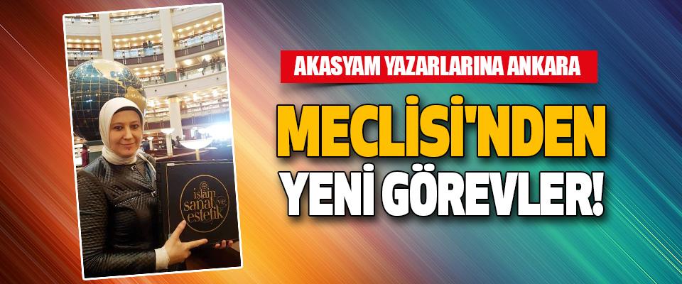 Akasyam Yazarlarına Ankara Meclisi'nden Yeni Görevler!