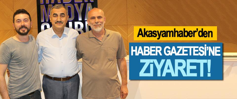 Akasyamhaber'den Haber Gazetesi'ne Ziyaret!