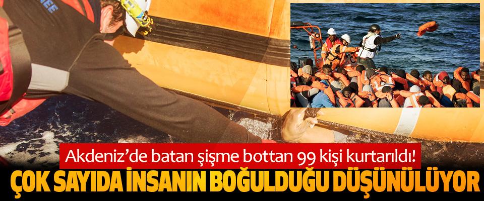 Akdeniz'de batan şişme bottan 99 kişi kurtarıldı!