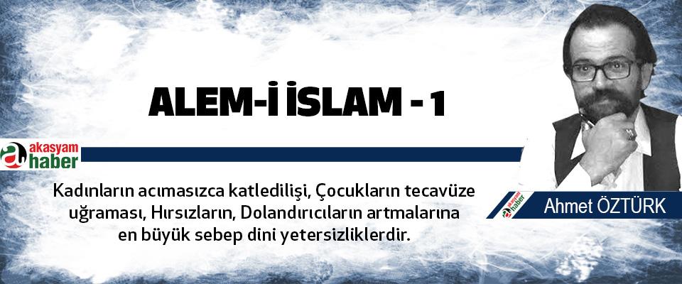 Alem-i İslam - 1