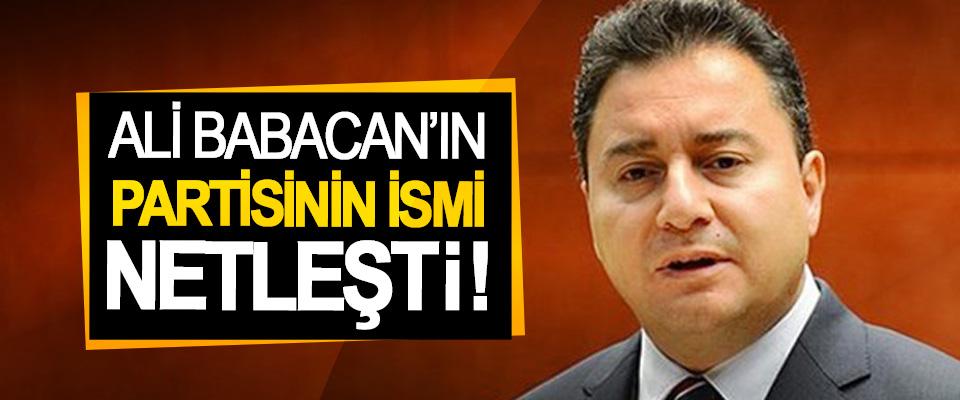 Ali Babacan'ın partisinin ismi netleşti!