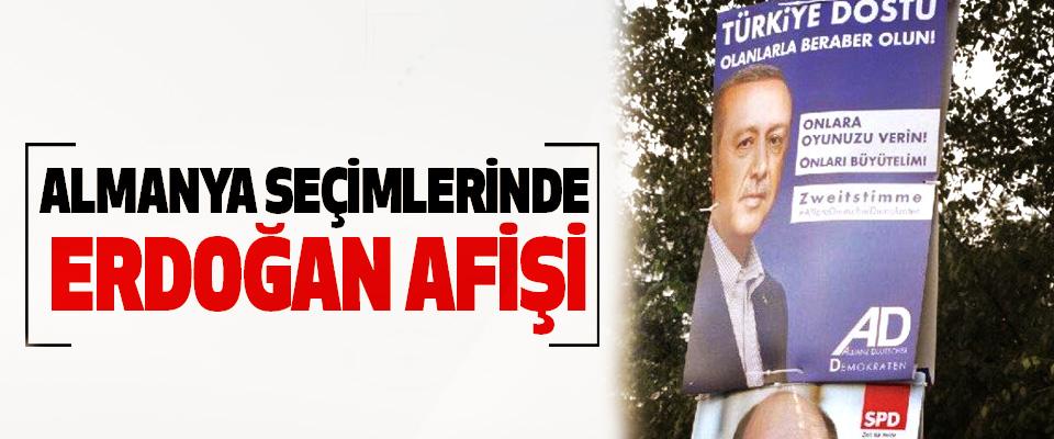 Almanya Seçimlerinde Erdoğan Afişi
