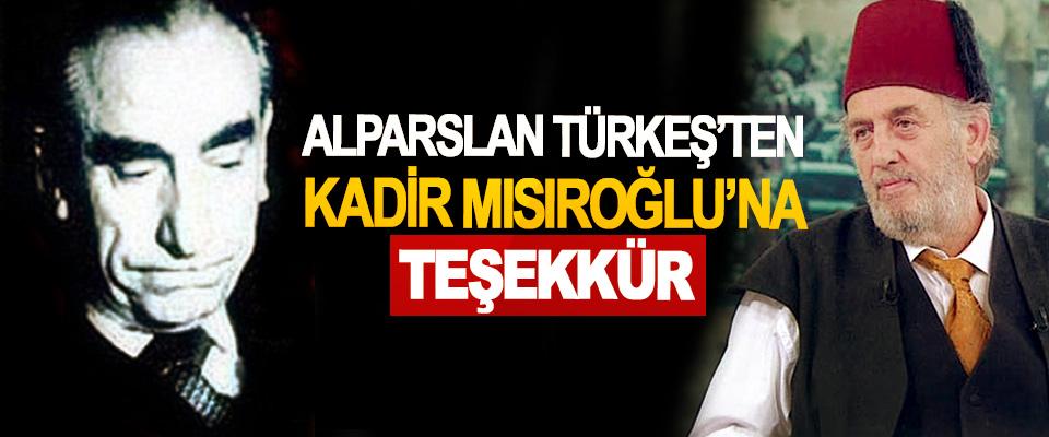 Alparslan Türkeş'ten Kadir Mısıroğlu'na Teşekkür