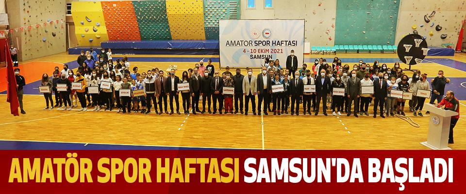 Amatör Spor Haftası Samsun'da Başladı