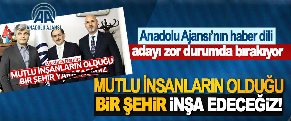 Anadolu Ajansı'nın haber dili adayı zor durumda bırakıyor