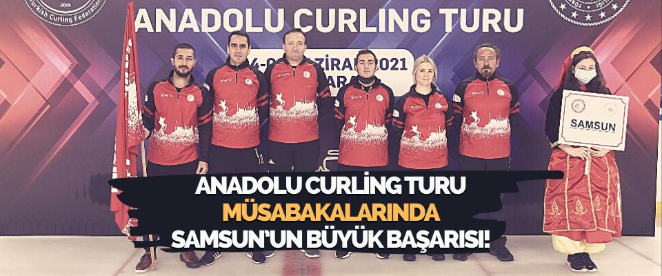Anadolu Curling Turu Müsabakalarında Samsun'un Büyük Başarısı!
