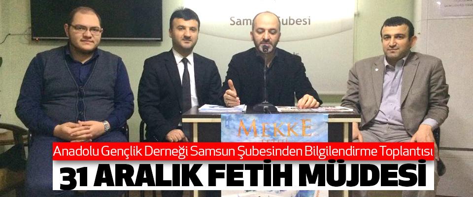 Anadolu Gençlik Derneği Samsun Şubesinden Bilgilendirme Toplantısı