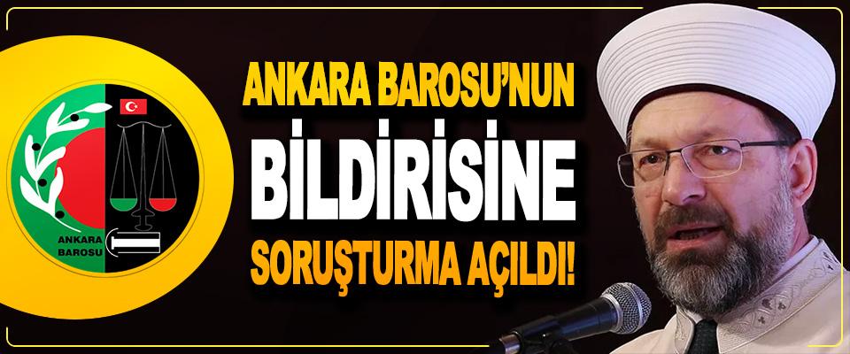 Ankara Barosu'nun Bildirisine Soruşturma Açıldı!