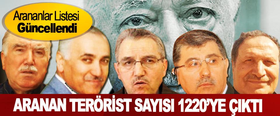 İçişleri Bakanlığının arananlar listesindeki Terörist Sayısı 1220'ye Çıktı