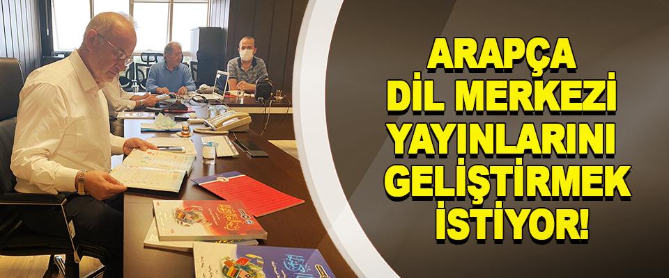 OMÜ Arapça dil merkezi yayınlarını geliştirmek istiyor!