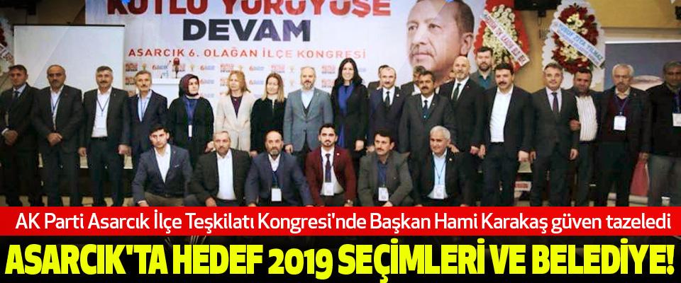 Asarcık'ta hedef 2019 seçimleri ve belediye!