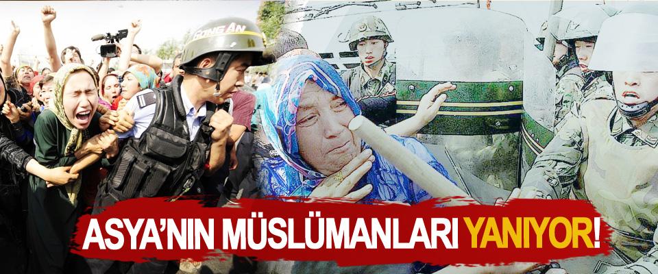 Asya'nın Müslümanları yanıyor!