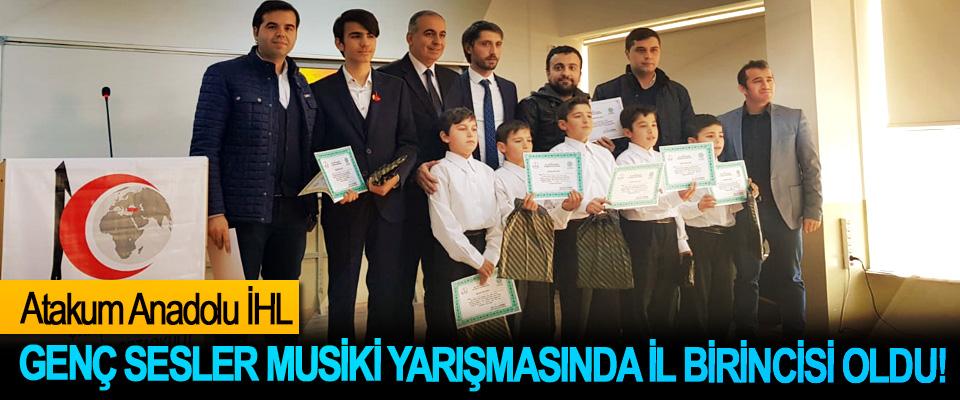 Atakum Anadolu İHL Genç sesler musiki yarışmasında il birincisi oldu!