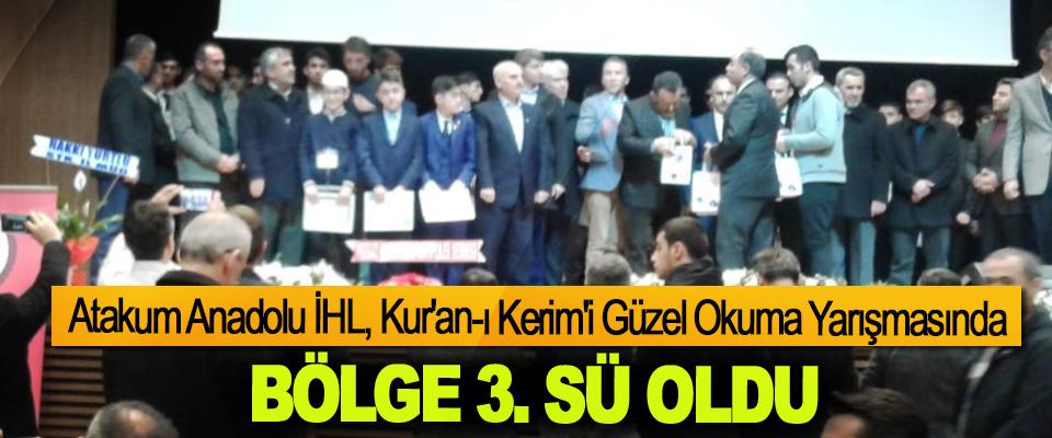 Atakum Anadolu İHL, Kur'an-ı Kerim'i Güzel Okuma Yarışmasında  Bölge 3.sü oldu