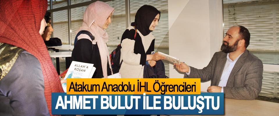 Atakum Anadolu İHL Öğrencileri Ahmet Bulut İle Buluştu