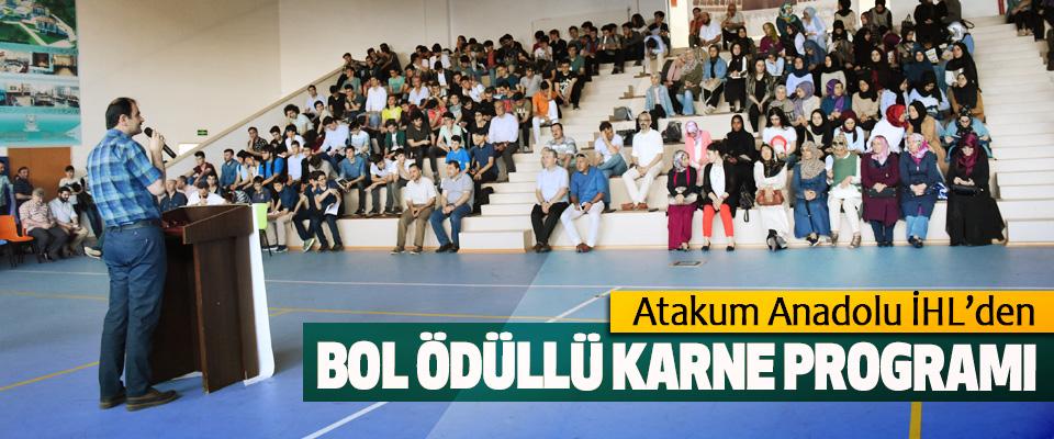 Atakum Anadolu İHL'den Bol Ödüllü Karne Programı