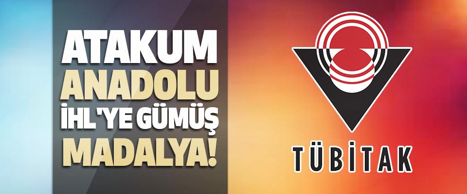 Atakum Anadolu İHL'ye TÜBİTAK'tan Gümüş Madalya!