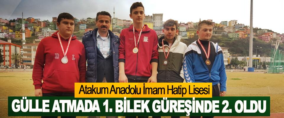 Atakum Anadolu İmam Hatip Lisesi, Gülle Atmada 1. Bilek Güreşinde 2. Oldu