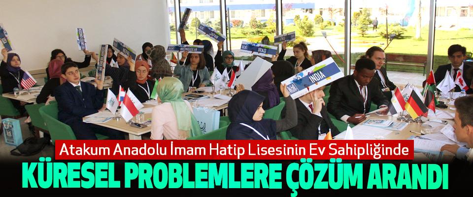 Atakum Anadolu İmam Hatip Lisesi Ev Sahipliğinde Küresel Problemlere Çözüm Arandı