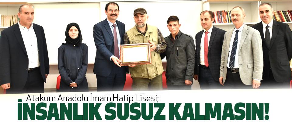 Atakum Anadolu İmam Hatip Lisesi; İnsanlık Susuz Kalmasın!