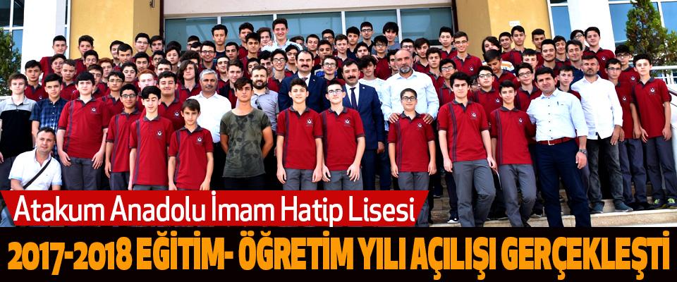 Atakum Anadolu İmam Hatip Lisesi 2017-2018 Eğitim- Öğretim Yılı Açılışı Gerçekleşti