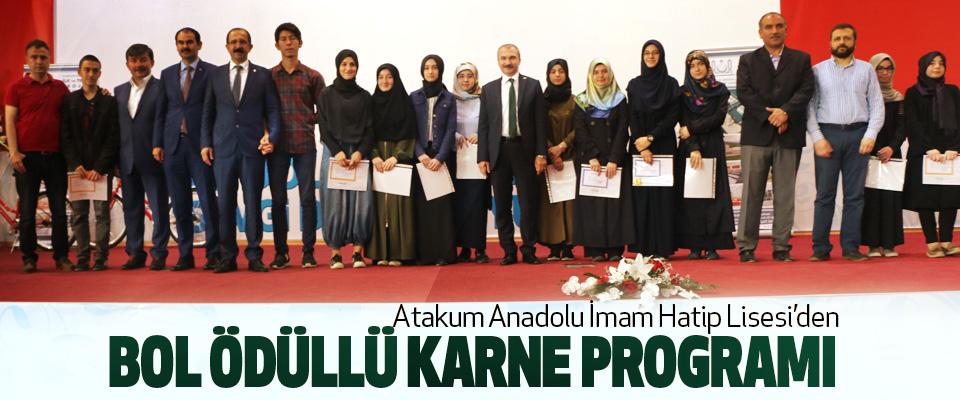 Atakum Anadolu İmam Hatip Lisesi'den Bol Ödüllü Karne Programı