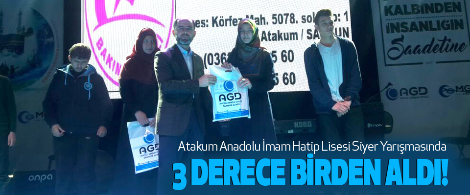 Atakum Anadolu İmam Hatip Lisesi Siyer Yarışmasında 3 derece birden aldı!