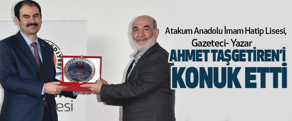Atakum Anadolu İmam Hatip Lisesi, Gazeteci- Yazar Ahmet Taşgetiren'i  Konuk Etti