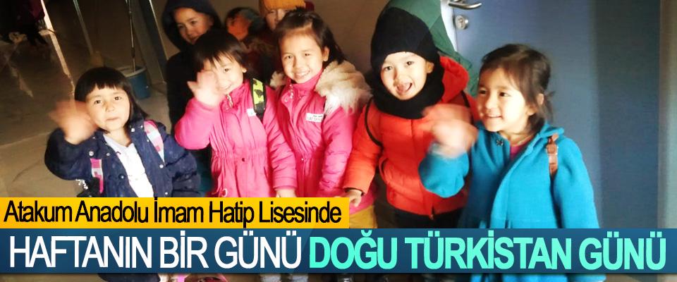 Atakum Anadolu İmam Hatip Lisesinde Haftanın Bir Günü Doğu Türkistan Günü
