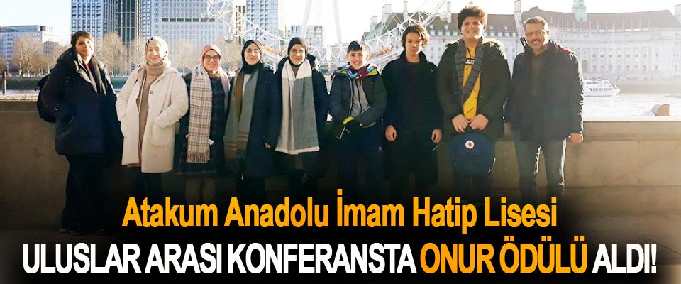 Atakum Anadolu İmam Hatip Lisesi Uluslar Arası Konferansta Onur Ödülü Aldı!