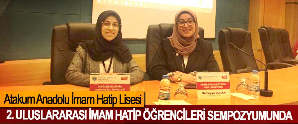 Atakum Anadolu İHL 2. Uluslararası imam hatip öğrencileri Sempozyumunda