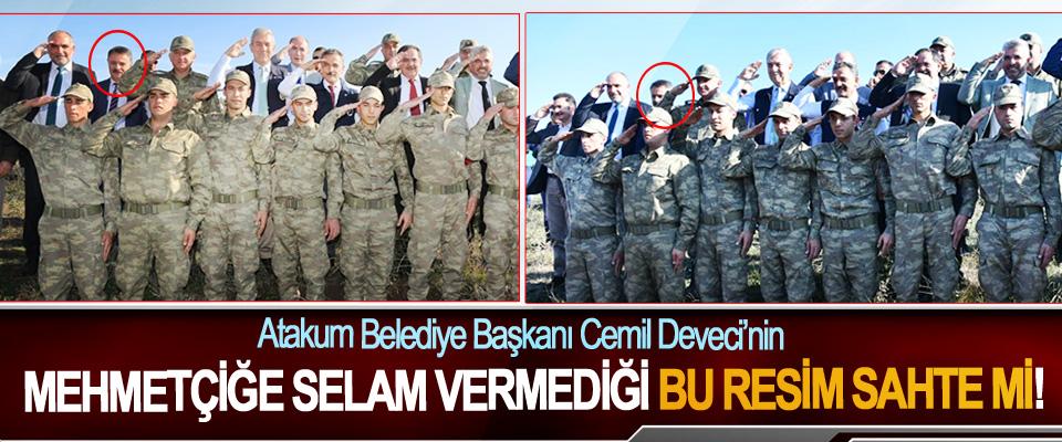 Atakum Belediye Başkanı Cemil Deveci'nin Mehmetçiğe Selam Vermediği Bu Resim Sahte mi!