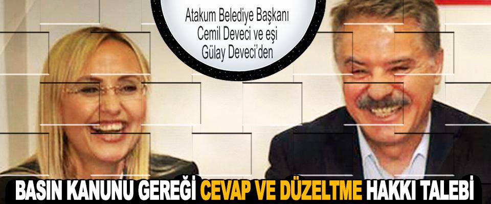 Atakum Belediye Başkanı Cemil Deveci ve eşi Gülay Deveci'den Basın Kanunu Gereği Cevap Ve Düzeltme Hakkı Talebi
