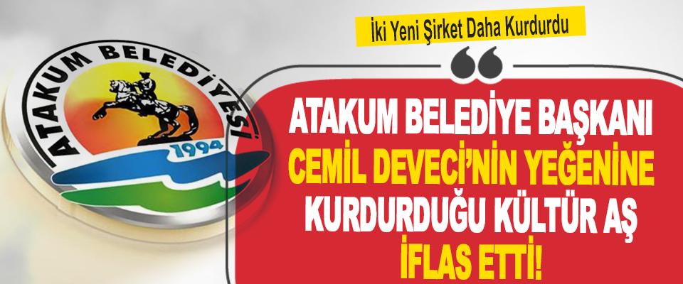 Atakum Belediye Başkanı Cemil Deveci'nin Yeğenine Kurdurduğu Kültür AŞ İflas Etti!