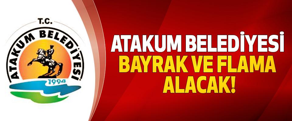 Atakum belediyesi bayrak ve flama alacak!