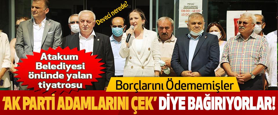 Atakum Belediyesi önünde yalan tiyatrosu!
