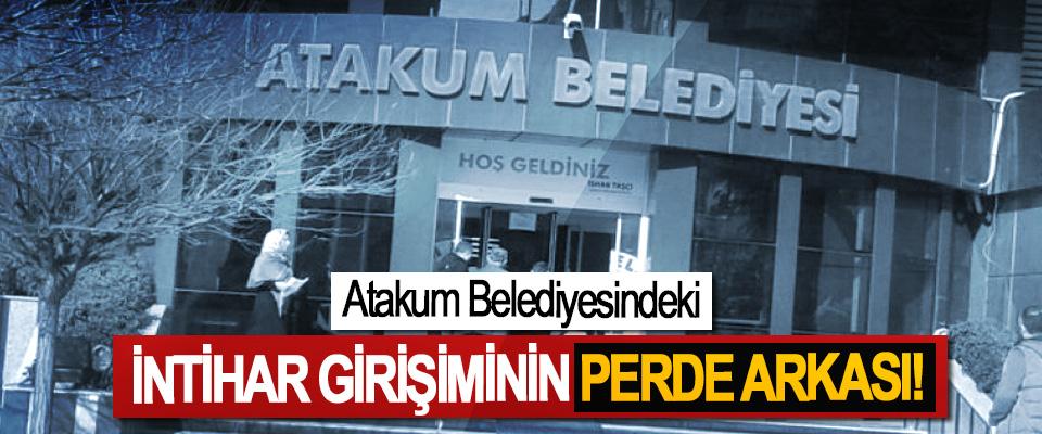 Atakum Belediyesindeki İntihar Girişiminin Perde Arkası!