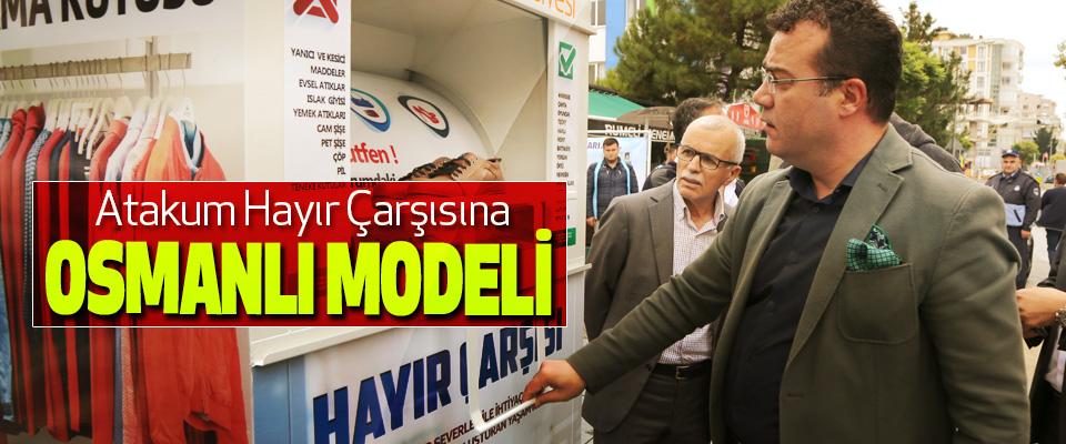 Atakum Hayır Çarşısına Osmanlı Modeli
