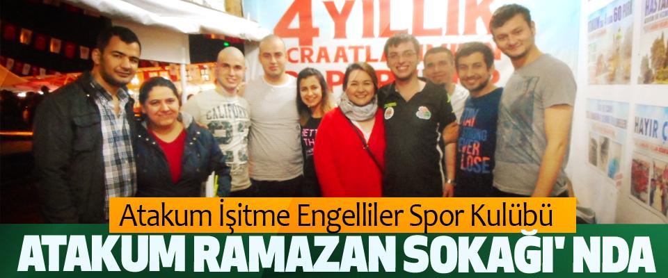 Atakum İşitme Engelliler Spor Kulübü Ramazan Sokağı'nda