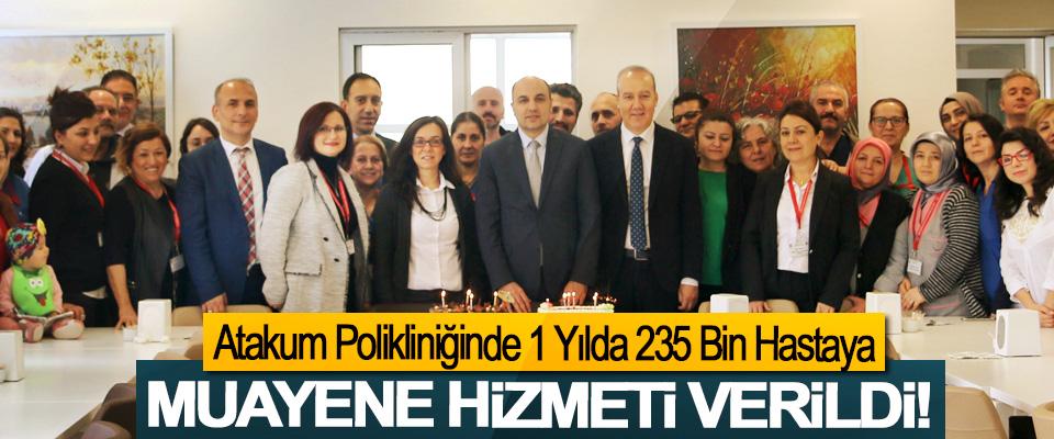 Atakum Polikliniğinde 1 Yılda 235 Bin Hastaya Muayene Hizmeti Verildi!