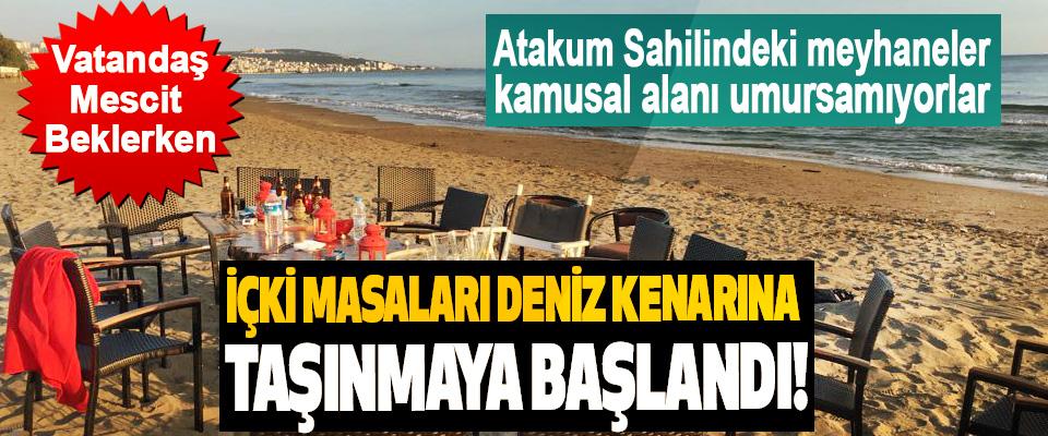 Atakum Sahilindeki meyhaneler kamusal alanı umursamıyorlar
