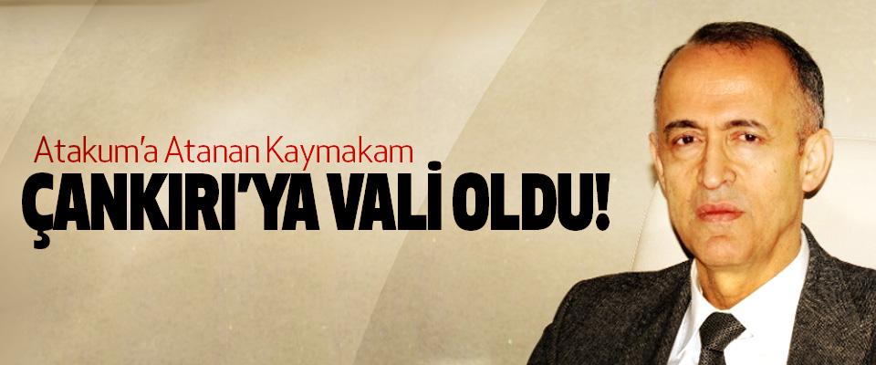 Atakum'a Atanan Kaymakam Çankırı'ya Vali Oldu!