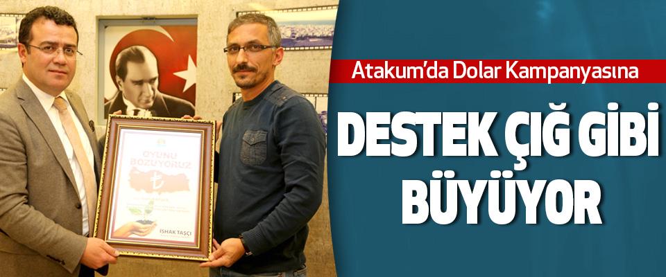 Atakum'da Dolar Kampanyasına Destek Çığ Gibi Büyüyor