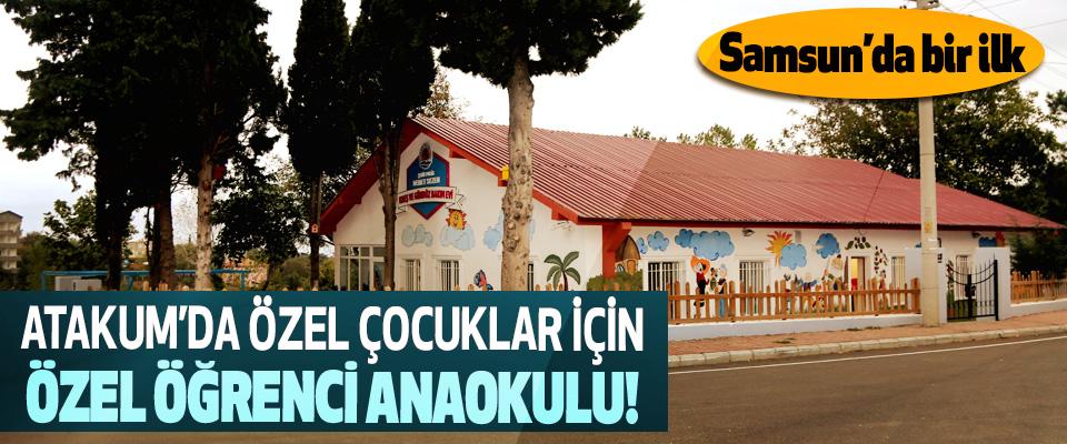 Atakum'da özel çocuklar için özel öğrenci anaokulu!