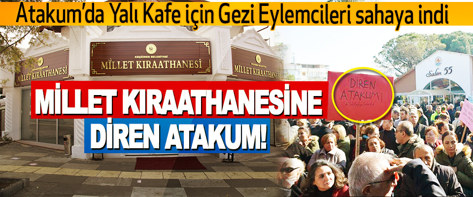 Atakum'da Yalı Kafe için Gezi Eylemcileri sahaya indi