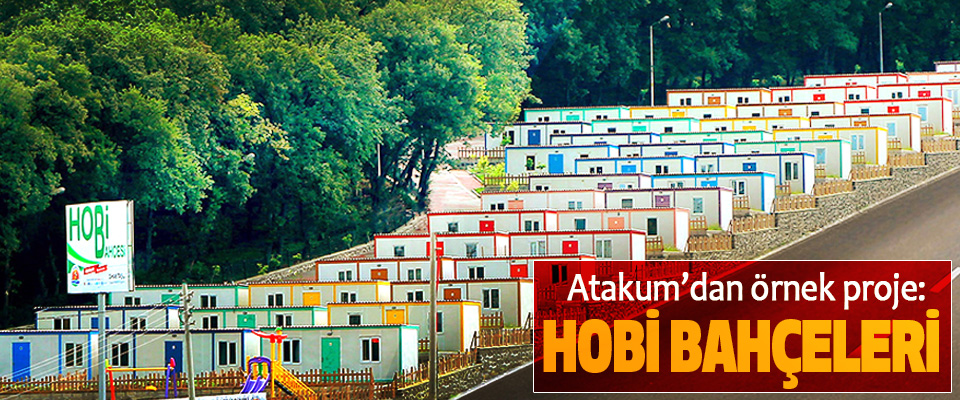 Atakum'dan örnek proje: Hobi Bahçeleri