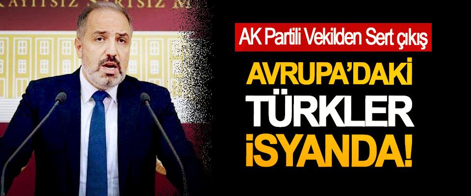 Avrupa'daki Türkler isyanda!
