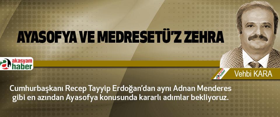 Ayasofya Ve Medresetü'z Zehra