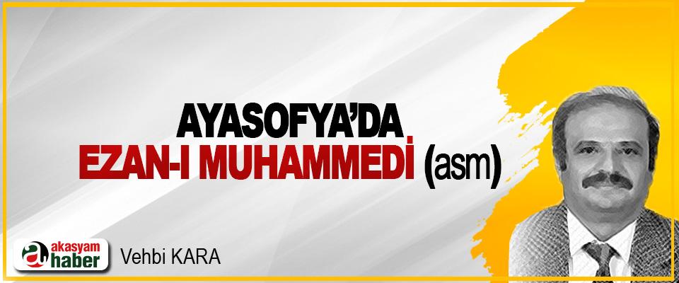 Ayasofya'da Ezan-ı Muhammedi (Asm)
